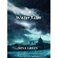 Water Rites: The Latest Darcy West Time-slip Mystery (Darcy West Time-slip Series) (English Edition)