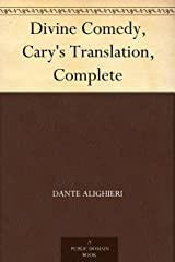 Divine Comedy, Cary's Translation, Complete Kindle Edition