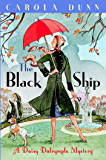 The Black Ship: A Daisy Dalrymple Murder Mystery (A Daisy Dalrymple Mystery Book 17)