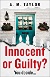 Innocent or Guilty?: A gripping new 2019 psychological thriller perfect for fans of true crime podcasts!