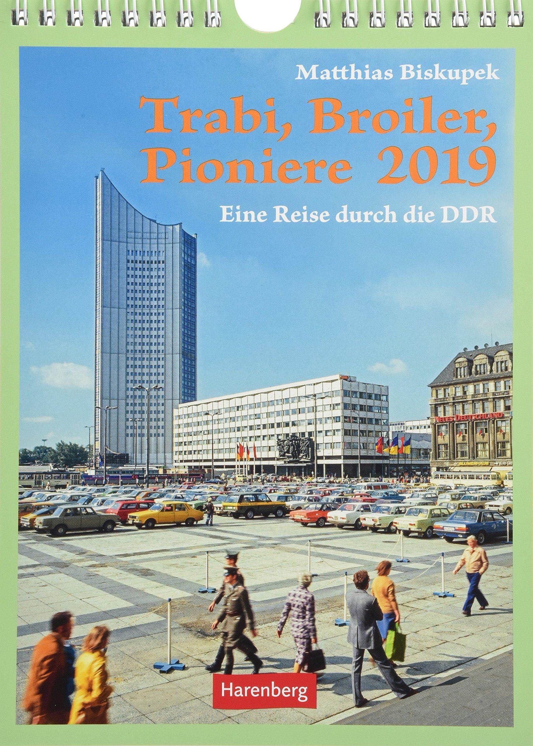 Trabi Broiler Pioniere   Kalender 2019  Eine Reise Durch Die DDR