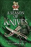 Season of Knives: A Sir Robert Carey Mystery (Sir Robert Carey (Paperback))