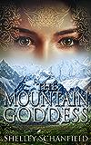 The Mountain Goddess (The Sadhana Trilogy Book 2)