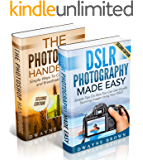 Photography: Photography & Photoshop Box Set: Photoshop Handbook & DSLR Photography Made Easy (Photography, Photoshop, Digital Photography, Creativity)