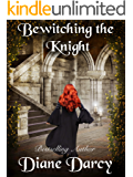 Bewitching the Knight (A Knight's Tale Book 2)