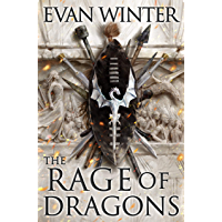 The Rage of Dragons: Book one of the Burning