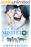 Death by Mistletoe (Cursed Holiday Book 1)