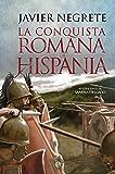 La conquista romana de Hispania (Historia)