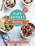 Tiny Budget Cooking: Saving Money Never Tasted So Good (English Edition)