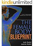 The Female Body Blueprint: A Guide to Understanding Hormones and Thyroid Health (English Edition)