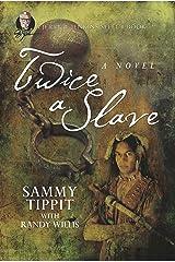 Twice a Slave: A Jerry B. Jenkins Select Books Kindle Edition