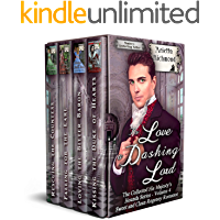 To Love a Dashing Lord: Sweet and Clean Regency Romance (The Collected His Majesty's Hounds Series Book 4)