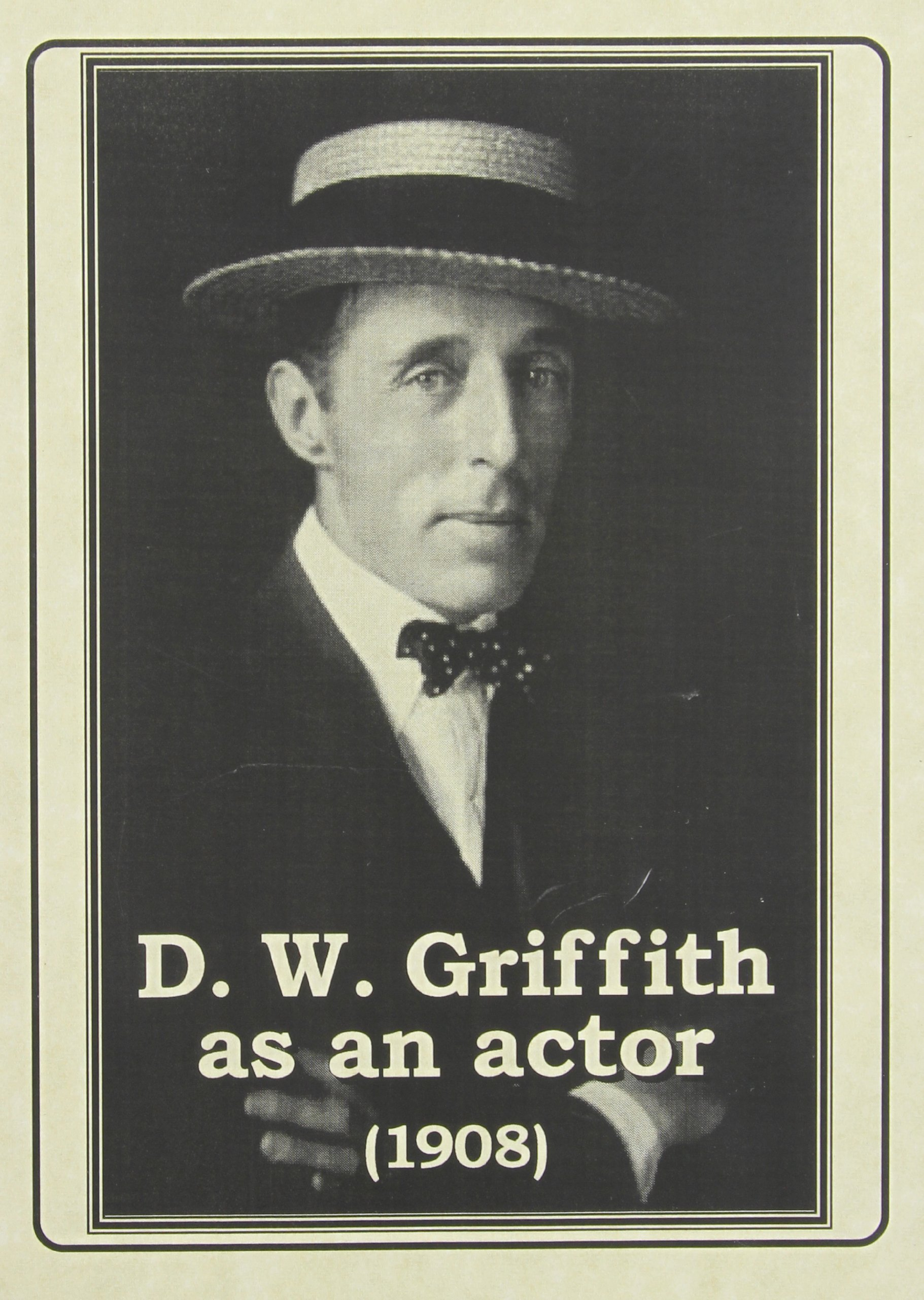 DVD : D.w. Griffith As An Actor (Black & White, Silent Movie)