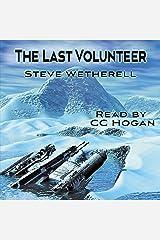 The Last Volunteer: The Doomsayer Journeys, Book 1 Audible Audiobook