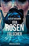 Der Rosenfälscher: Das zweite Ich (Emsland-Krimi 5) (German Edition)