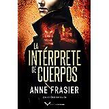 La intérprete de cuerpos (Inspectora Jude Fontaine nº 1) (Spanish Edition)