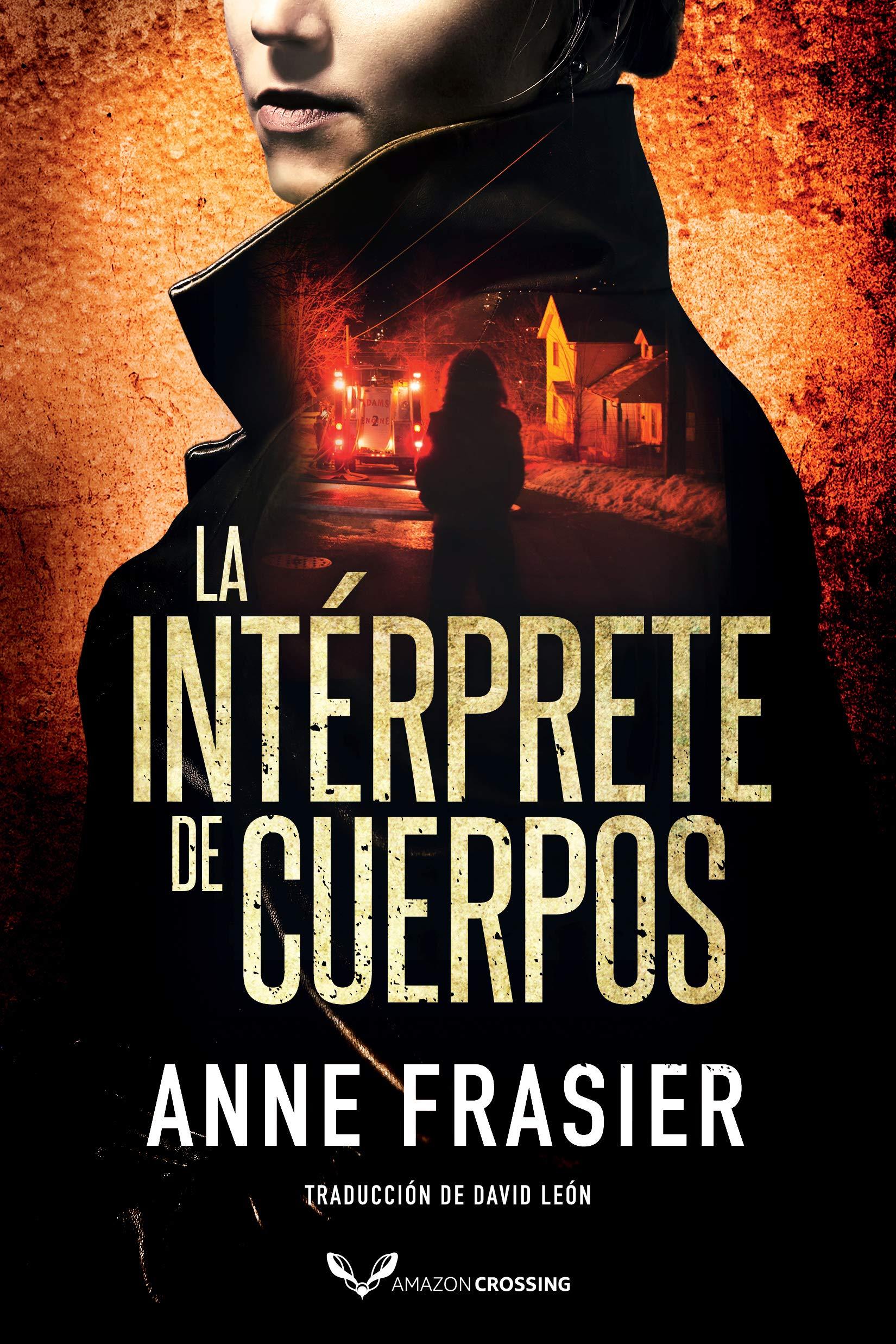 La intérprete de cuerpos (Inspectora Jude Fontaine nº 1) por Anne Frasier