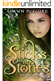 Sticks and Stones (The Wish Makers Book 1)