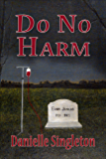 Do No Harm (Joseph Medical Mysteries)