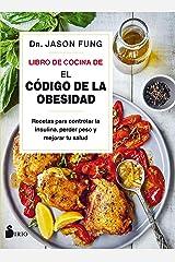 """Libro de cocina de """"El código de la obesidad"""" (Spanish Edition) Kindle Edition"""