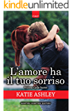 L'amore ha il tuo sorriso (Vicious Cycle Series Vol. 2)