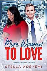 More Woman To Love: BWWM, Plus Size, BBW, Quadruplets Pregnancy, Billionaire Romance (Denver Billionaires Book 9) Kindle Edition