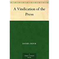 A Vindication of the Press (English Edition)