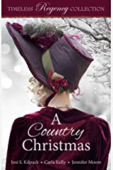 A Country Christmas (Timeless Regency Collection Book 5) Kindle Edition