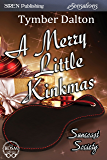 A Merry Little Kinkmas [Suncoast Society] (Siren Publishing Sensations)