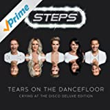 Tears On The Dancefloor [Crying At The Disco Deluxe Edition]