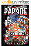 Parade of Nightmares: 8 short horror stories, each featuring a different phobia.