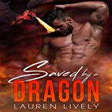 Saved by a Dragon: No Such Thing as Dragons, Book 1