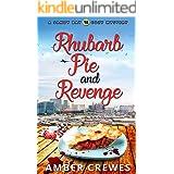 Rhubarb Pie and Revenge (Sandy Bay Cozy Mystery Book 18)