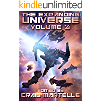 The Expanding Universe 4: Space Adventure, Alien Contact, & Military Science Fiction (Science Fiction Anthology)