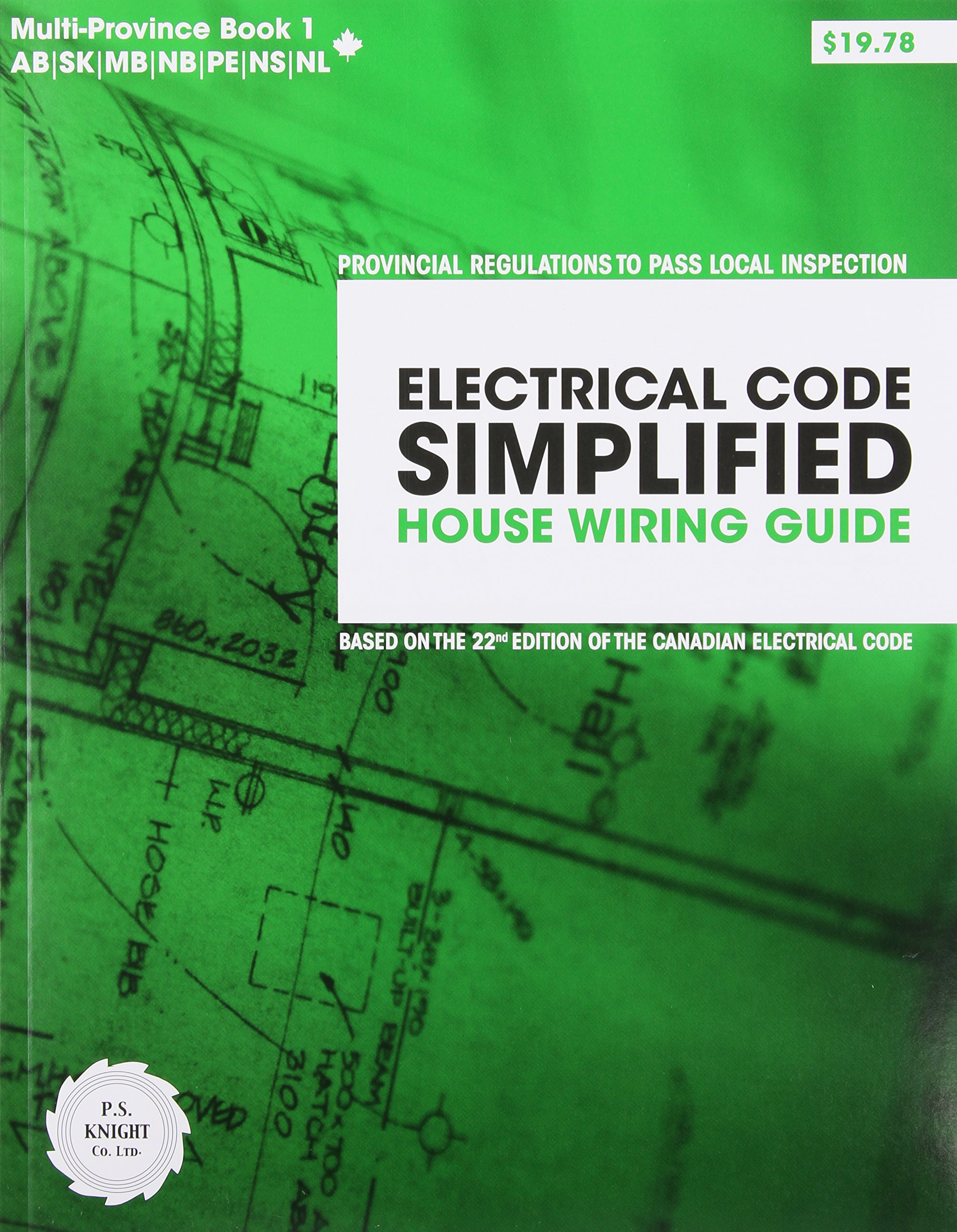 Electrical Code Simplified Ontario Book 1: House Wiring Guide: P. S. ...