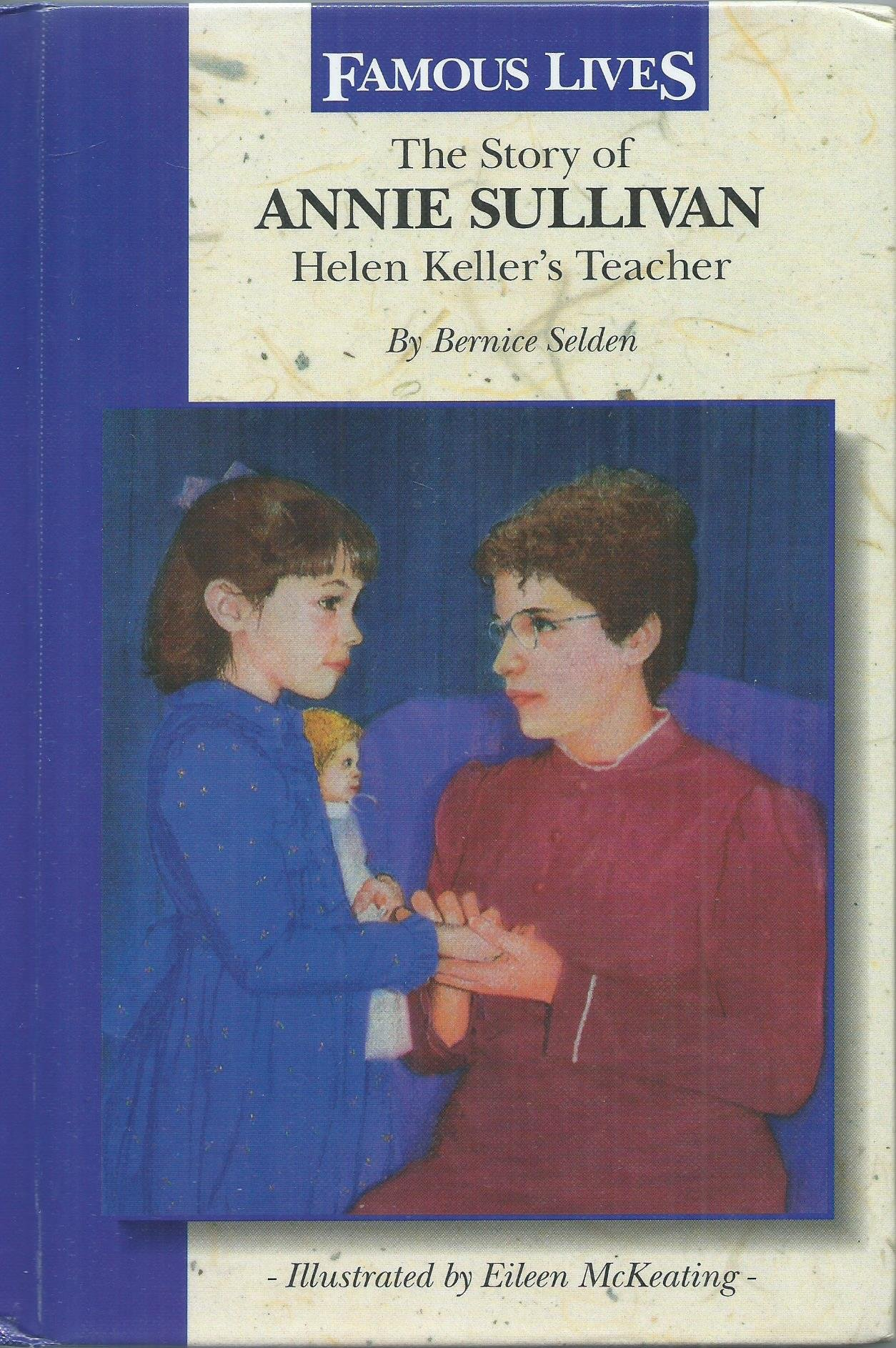 The Story of Annie Sullivan: Helen Keller's Teacher (Dell Yearling Biographies)