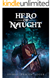Hero of Naught: Beginning of Vengeance