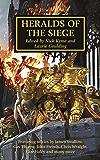Heralds of the Siege (The Horus Heresy Book 52)