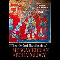 The Oxford Handbook of Mesoamerican Archaeology (Oxford Handbooks)