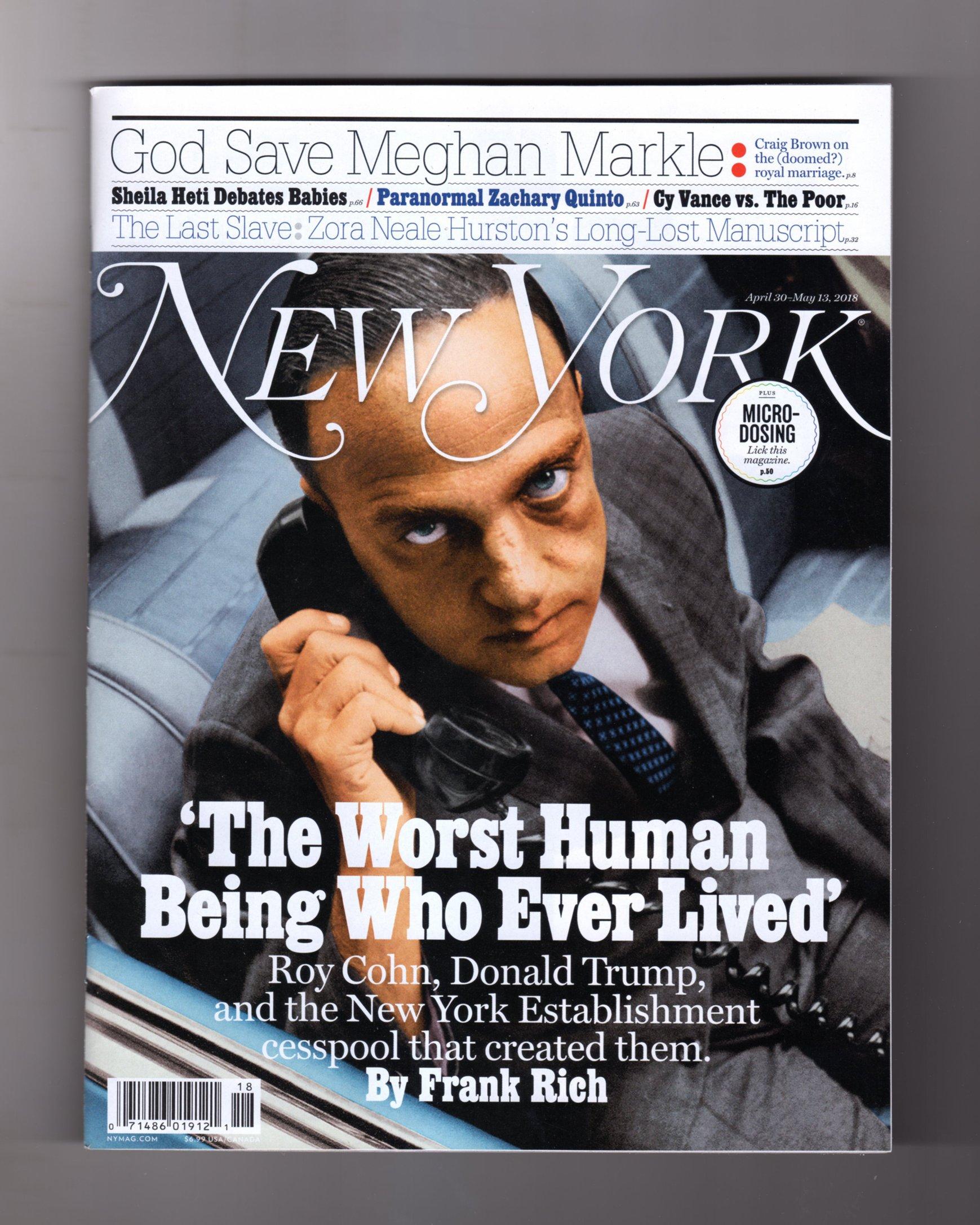 New York Magazine ~ April 30 - May 13, 2018 ~ ROY COHN PDF
