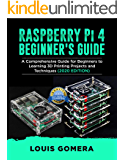 RASPBERRY Pi 4 BEGINNER'S GUIDE: The Complete User Manual For Beginners to Set up Innovative Projects on Raspberry Pi 4…