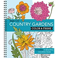 Color & Frame Coloring Book - Country Gardens