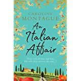 An Italian Affair: A gripping and emotional World War 2 novel of family, love and devastating secrets