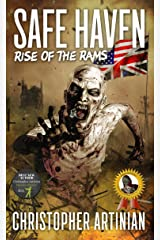 Safe Haven - Rise of the RAMs: Book 1 of the Post-Apocalyptic Zombie Horror series Kindle Edition
