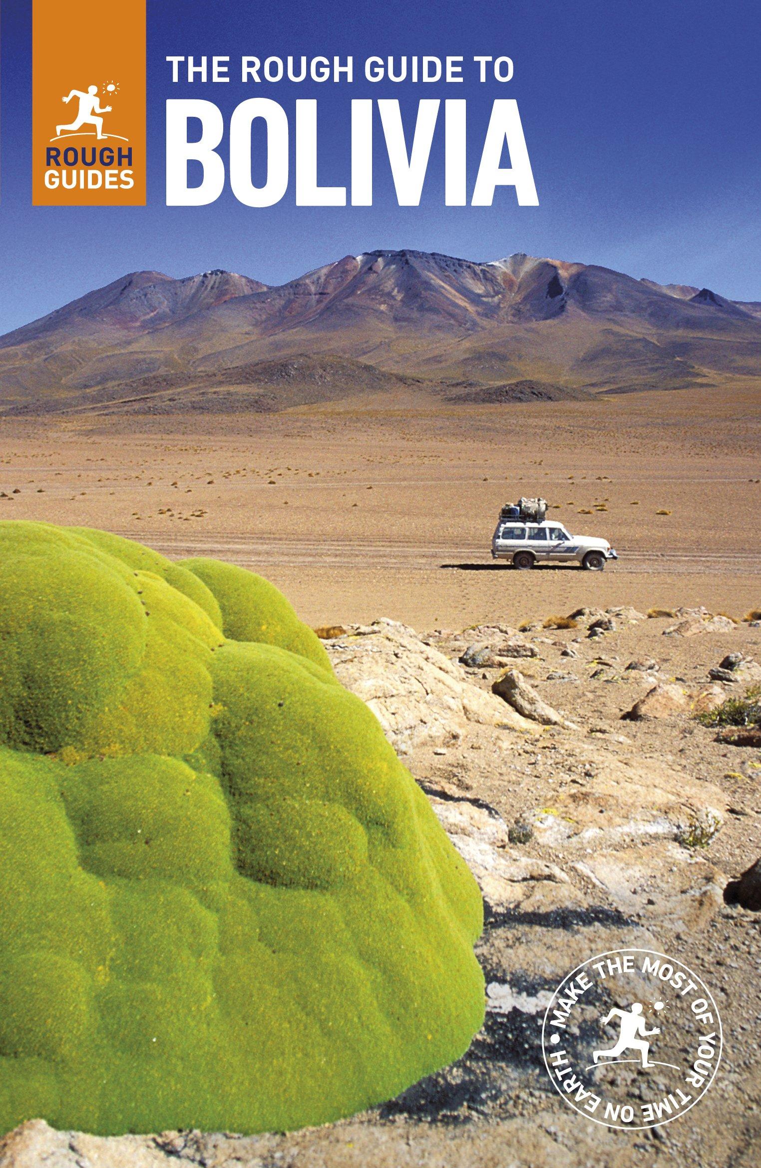 The Rough Guide to Bolivia (Rough Guides) pdf epub