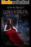 Love-Struck (Arrowed Series Book 2)