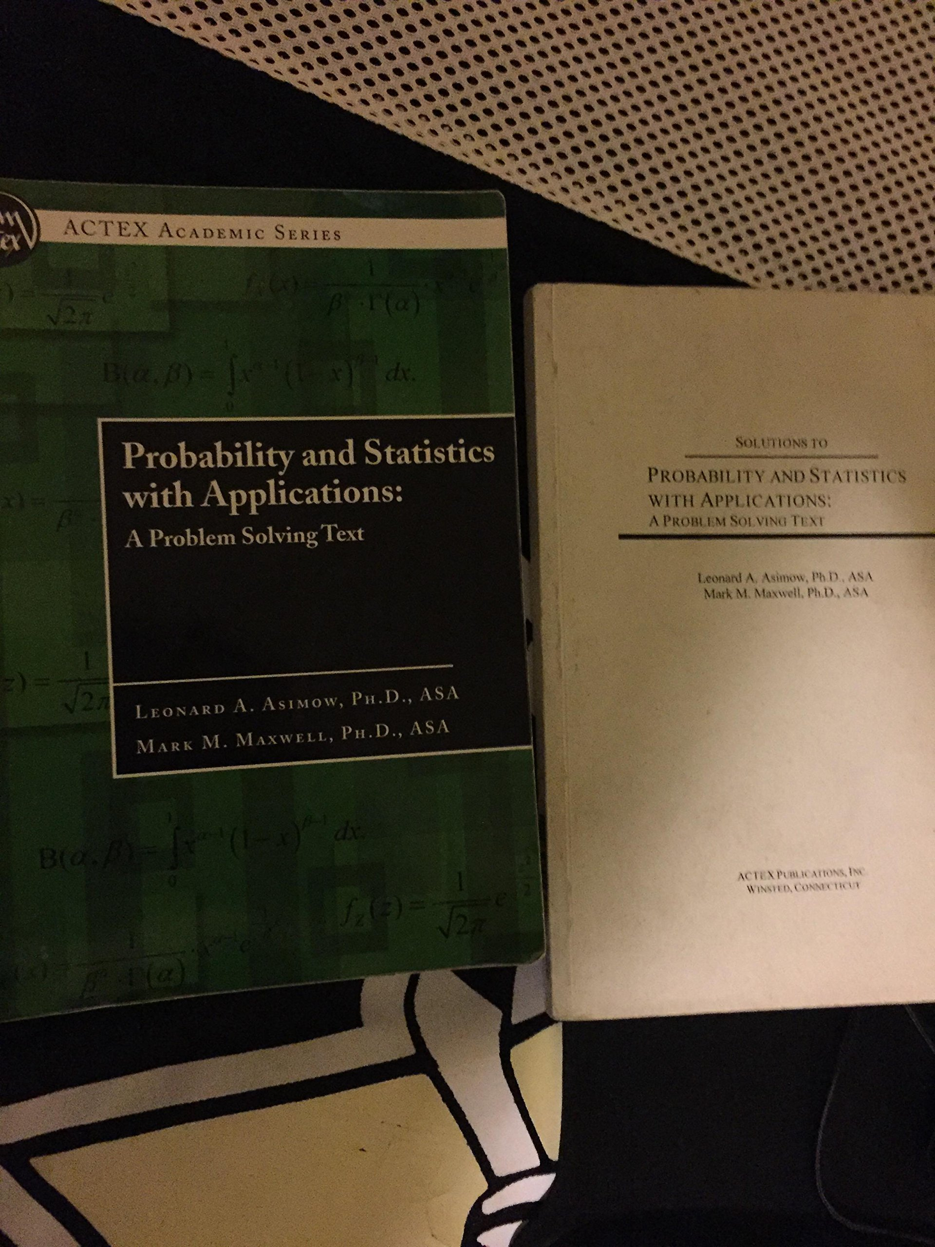 Solutions to PROBABILITY AND STATISTICS WITH APPLICATIONS. A ...