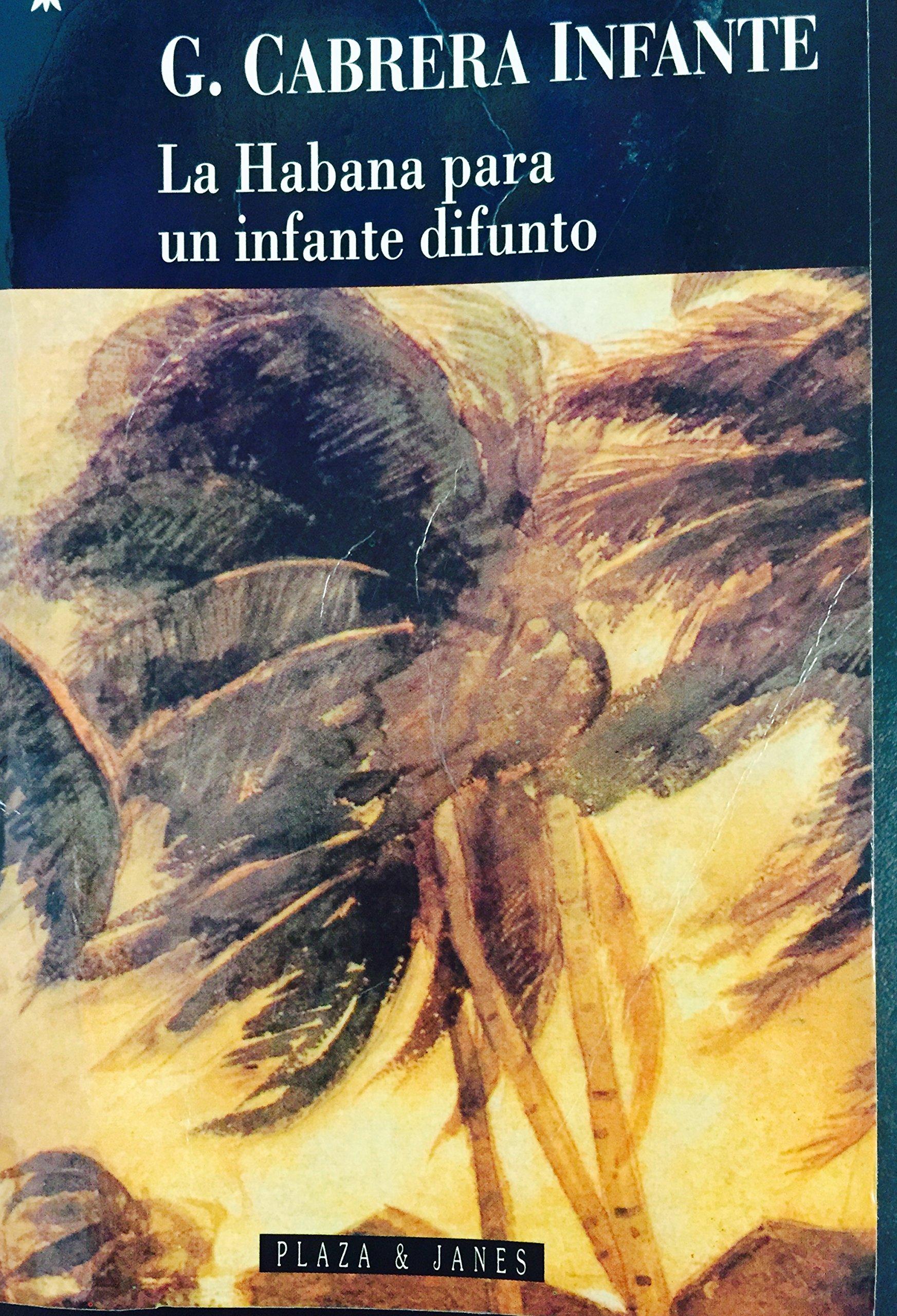 La Habana Para UN Infante Difunto (Spanish Edition) by Plaza & Janes S.A.,Spain