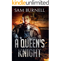 A Queen's Knight: A Medieval Military Historical Fiction Novel (Mercenary For Hire Book 4)