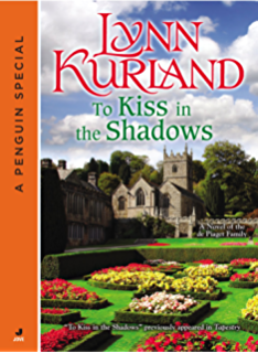 To Kiss In The Shadows A Novella Of De Piaget Family Penguin Group